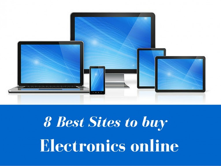 Top 8 Trusted Online Stores To Buy Electronics